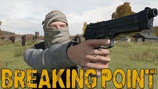 "DayZ Breaking Point Gameplay - Part 1 ""A Fantastic Start"""