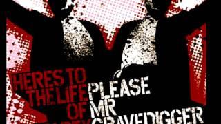 Please Mr.Gravedigger - Twenty Seven
