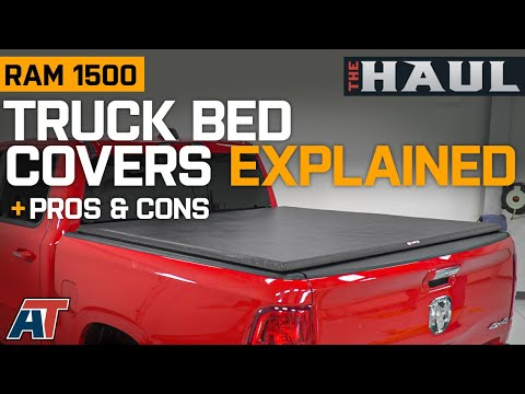 Truck Bedcovers Explained | How To Pick Tonneau Cover For Your RAM 1500 - The Haul