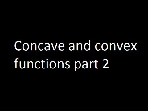 Concave and convex functions part 2