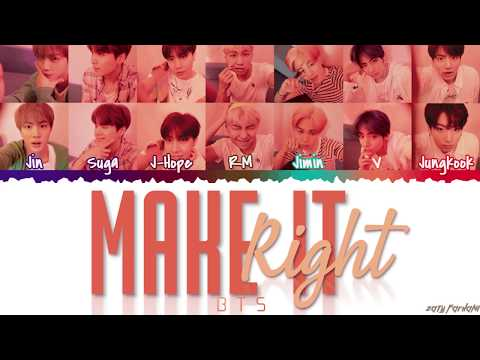 BTS (방탄소년단) - 'MAKE IT RIGHT' Lyrics [Color Coded_Han_Rom_Eng]