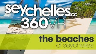 SEYCHELLES beaches in 360°VR 8k!!! with professional ambisonic audio