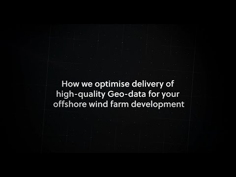 How we optimise delivery of high-quality Geo-data for your offshore wind farm development