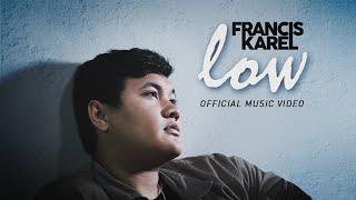 Francis Karel - Low (Official Music Video)