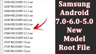Samsung Android 7.0 6.0 5.0 New Model Root And Recovery File Free Download