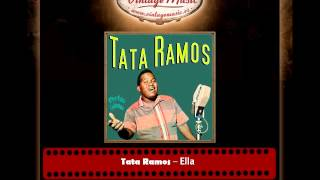 Tata Ramos – Ella (Perlas Cubanas)