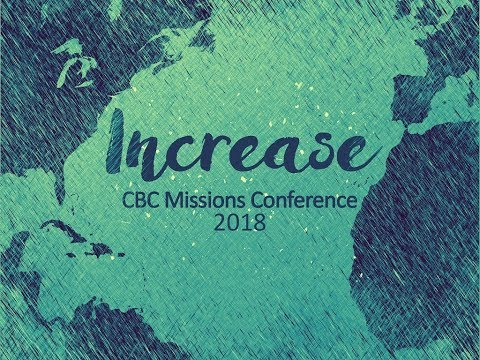 """""""The Great Commission"""" - Bill Fennell - Cleveland Baptist Church - CBC Missions Conference 2018"""