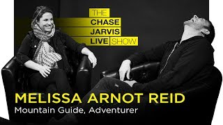 Persevering through Failure with Melissa Arnot Reid | Chase Jarvis LIVE