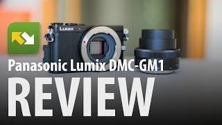 Panasonic Lumix DMC-GM1 : Review