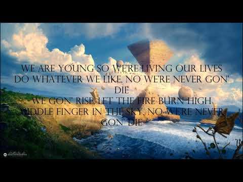 Yellow Claw-Never Dies feat  Lil Eddie (Lyrics)