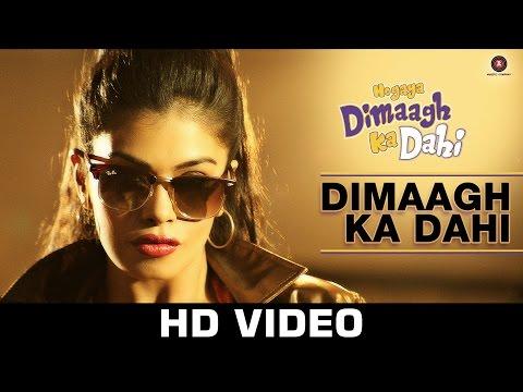 Dimaagh Ka Dahi   Hogaya Dimaagh Ka Dahi   Kunal Ganjawala & Ritu Pathak