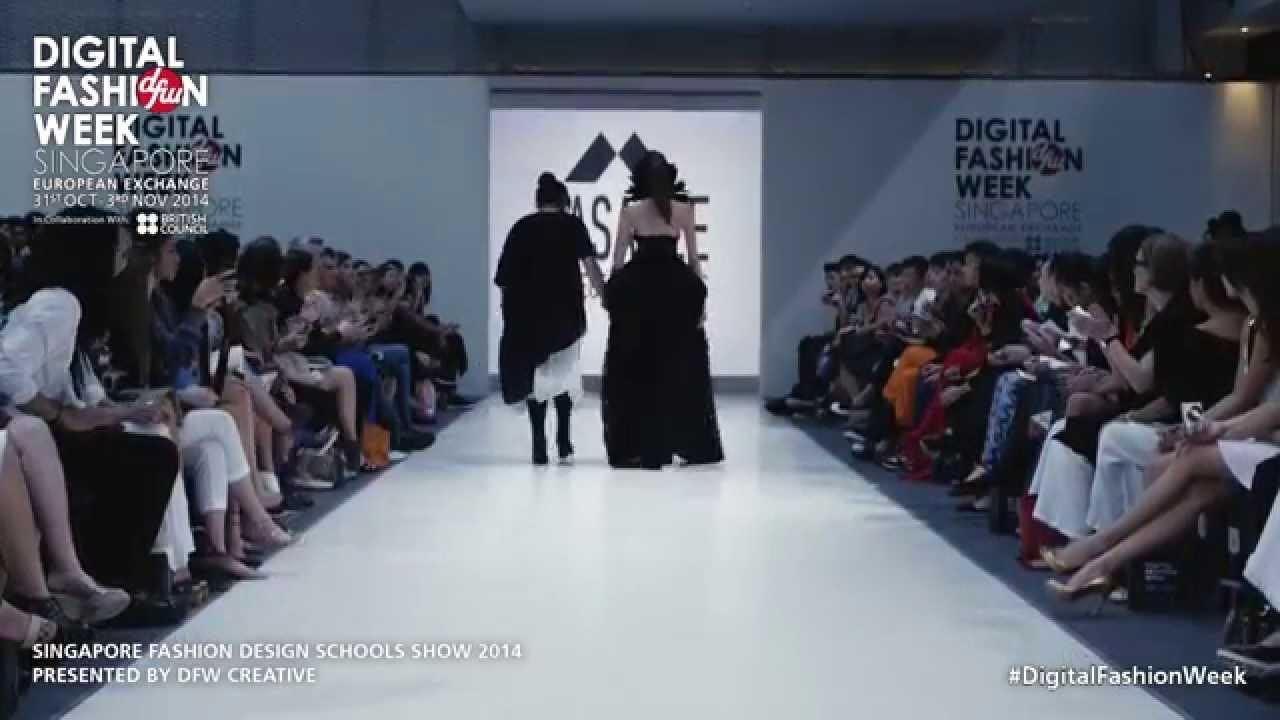 Singapore Fashion Design Schools Show 2014 Digitalfashionweek Singapore 2014 Youtube
