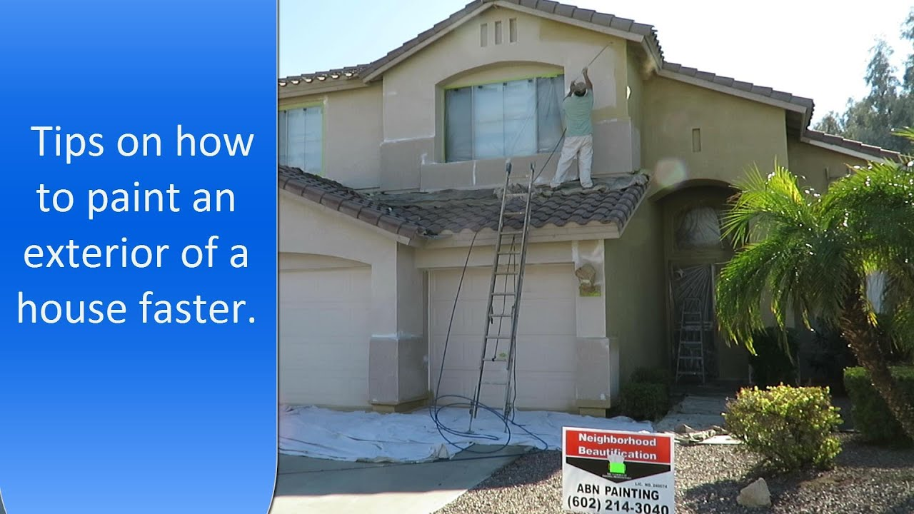 How To Paint Exterior Of A House Faster. Exterior Painting Tips.