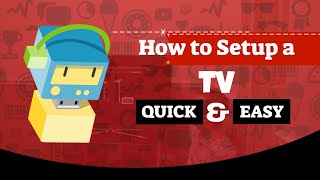 Quick TV Setup Guide.