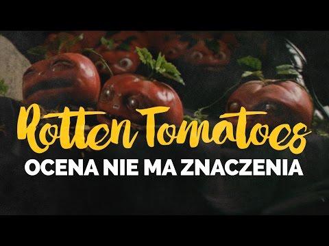 Dlaczego ocena Rotten Tomatoes nie ma znaczenia