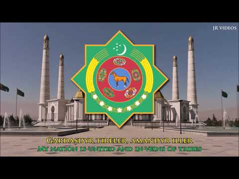 Anthem of Turkmenistan (TM/EN lyrics) - Türkmenistan respublikasynyň döwlet gimni