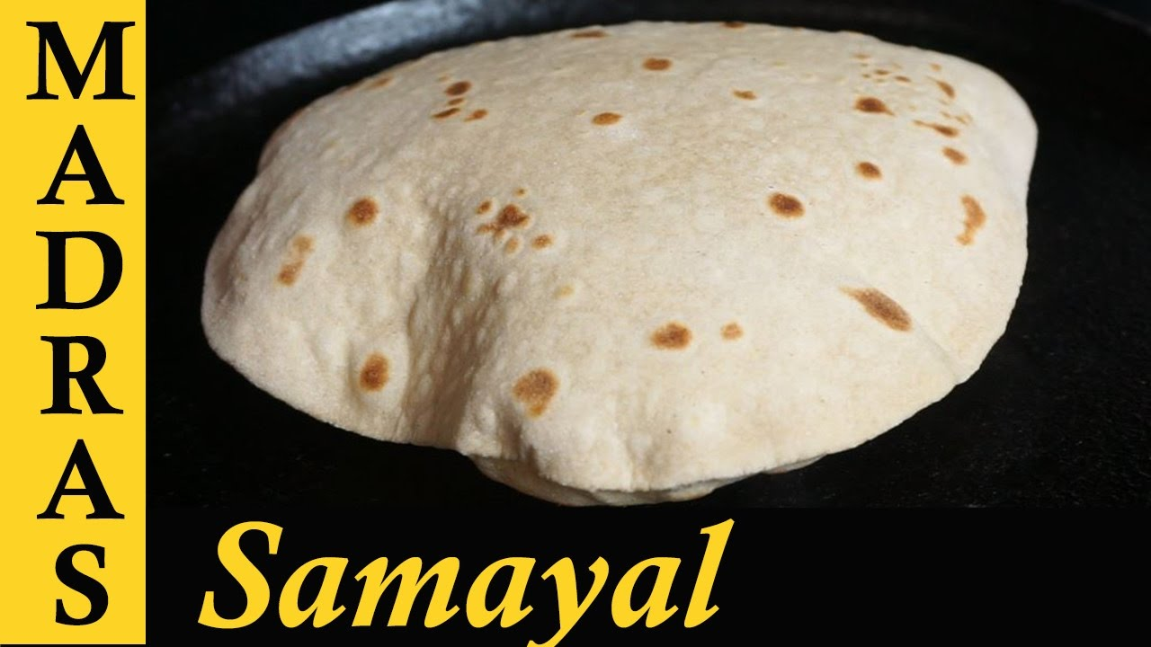 Cake Recipes In Madras Samayal: Soft Chapati Recipe In Tamil