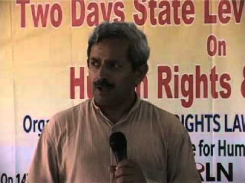 Human Rights & the Law Ranchi 14-15 July 2012 Part 5