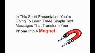 Magnetic messaging: Dating Guide - How To Get A Date, Girl, Woman Via Key Sequence SMS Text Messages(http://bit.ly/Magnetic-Messaging - Magnetic messaging: Dating Guide - How To Get A Date, Girl, Woman Via Key Sequence SMS Text Messages Magnetic ..., 2012-05-27T13:06:21.000Z)