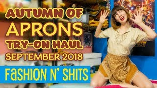 Autumn of Aprons Try-On Haul November 2018 • Fashion N' Shits