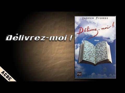 ACDC -VII- Délivrez-moi !, de Jasper Fforde, Fleuve noir