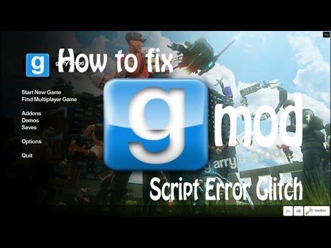 Garry's Mod 13: Something is Creating Script Errors [FIX]
