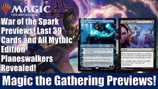 MTG War of the Spark Previews: Last 39 Cards and All Mythic Edition Planeswalkers Revealed