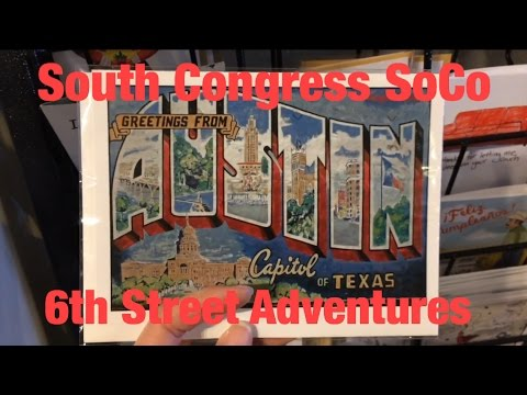 Austin, Texas SoCo And 6th Street Vlog 1