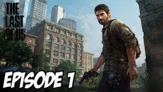 The Last of Us - L'aventure Horrifique | Début de l'infection | Episode 1