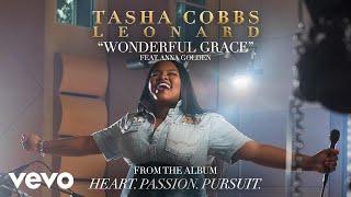 Tasha Cobbs Leonard Wonderful Grace Audio.mp3