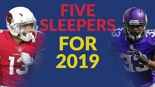 Fantasy Football Sleepers For 2019: Five Players Who'll Come At A Discount Next Season