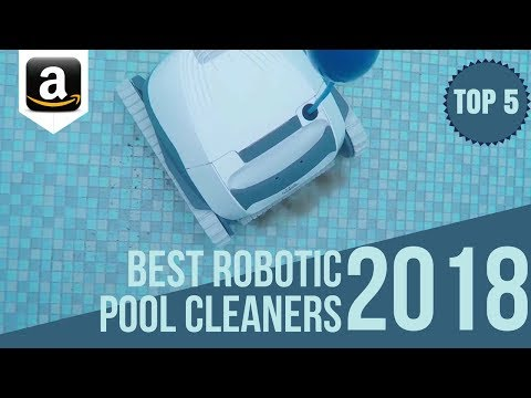 5 Best Robotic Pool Cleaners of 2018 / Top 5: Automatic Swimming Pool Cleaners on Amazon