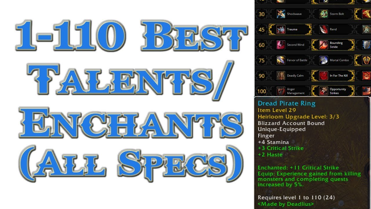 Best Talents And Enchants For Leveling 1 110 All Classes Wow 7 3 5 Youtube
