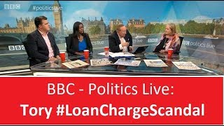 Loan Charge Scandal on BBC Politics Live - with Andrew Neil