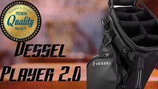 Vessel Golf Bag review-Vessel Player 2.0