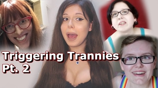 These Trannies Are Triggered Beyond Help