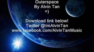 Outerspace - Alvin Tan (Original) mp3 download!