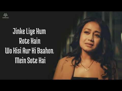 Jinke Liye Full Song With Lyrics Neha Kakkar | Jaani | Jinke Liye Hum Rote Hain Neha Kakkar