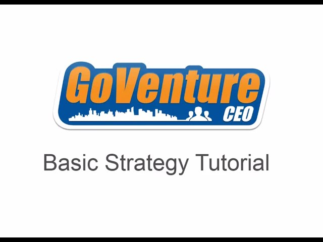 GoVenture CEO Business Simulator Basic Strategy Tutorial
