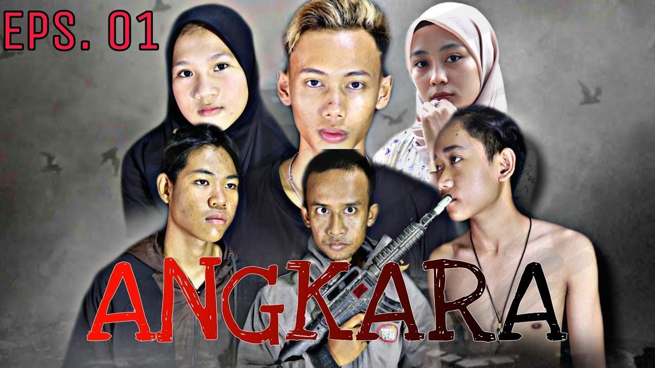 Download ANGKARA - EPS. 01 Short movie aksi komedi