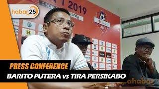 Press Conference Barito Putera Vs Tira Persikabo