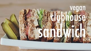 VEGAN CLUBHOUSE SANDWICH | hot for food