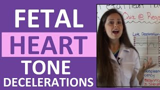 Fetal Heart Rate Tone Monitoring Decelerations | Early, Late, Variable NCLEX OB Maternity Nursing