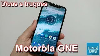🔘 Motorola One - Dicas e Truques