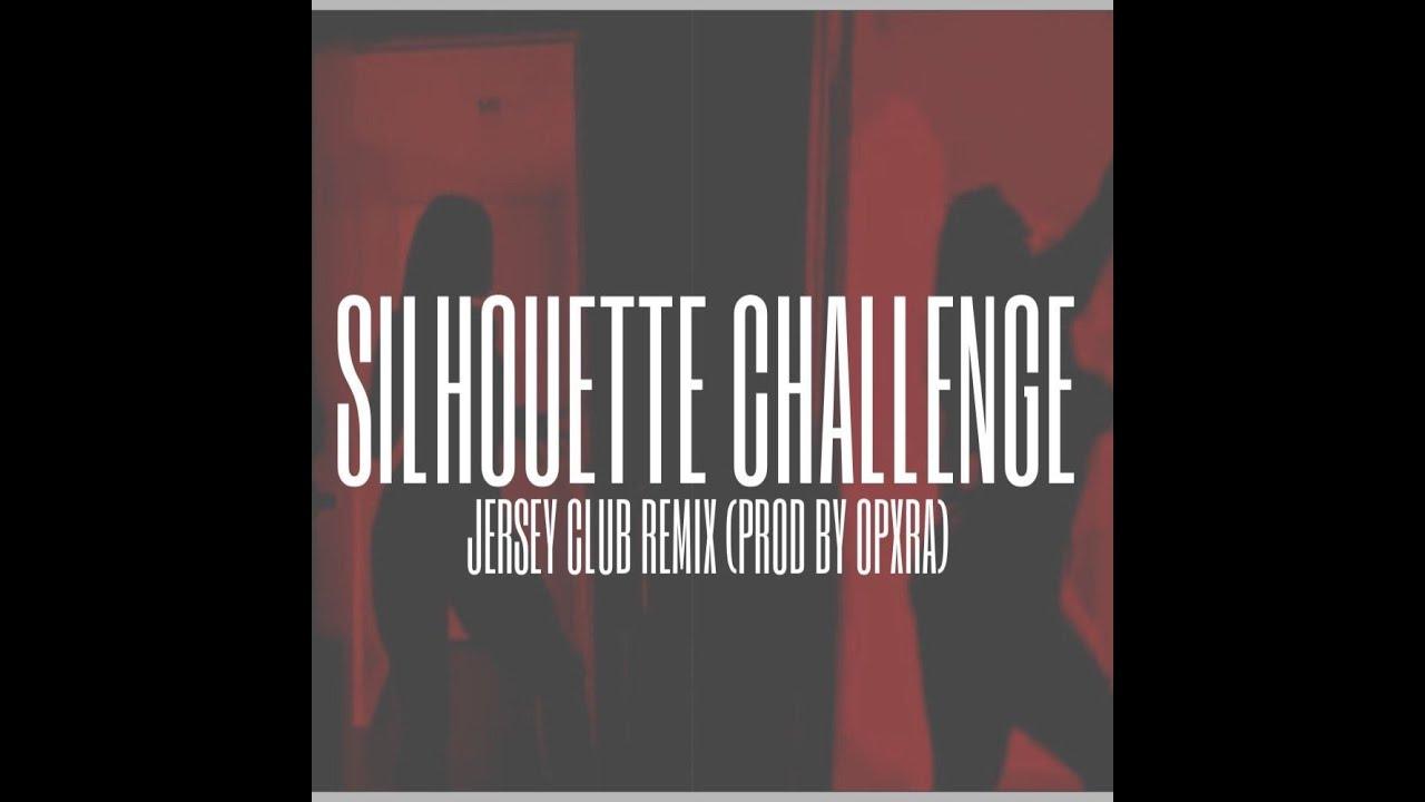 Download OPXRA   SILHOUETTE CHALLENGE PART2 JERSEY CLUB REMIX