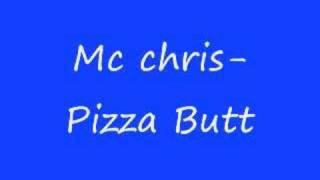 Mc Chris- Pizza Butt