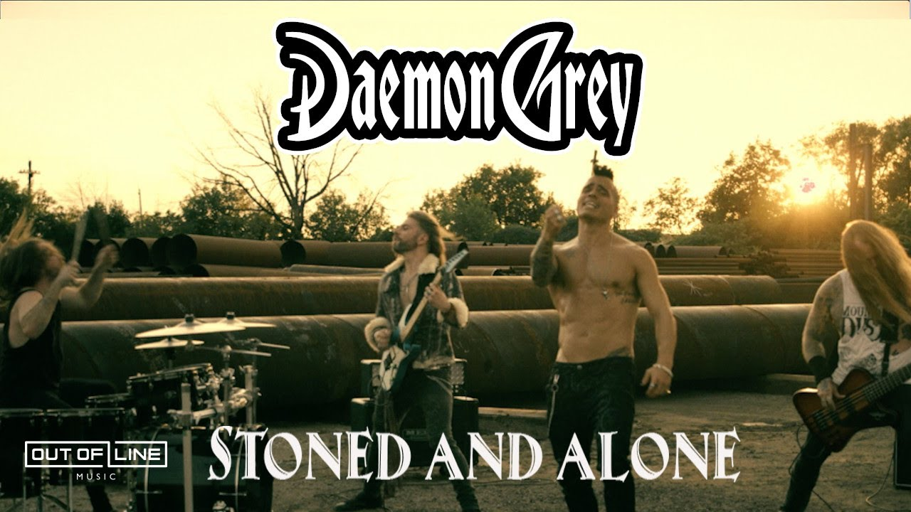 Daemon Grey - Stoned And Alone (Official Music Video)