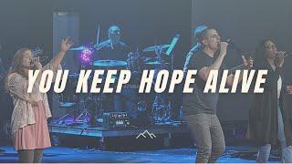 You Keep Hope Alive - Jon Reddick (Orchard Hill Music)