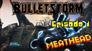 Lets Play Bulletstorm Episode 1