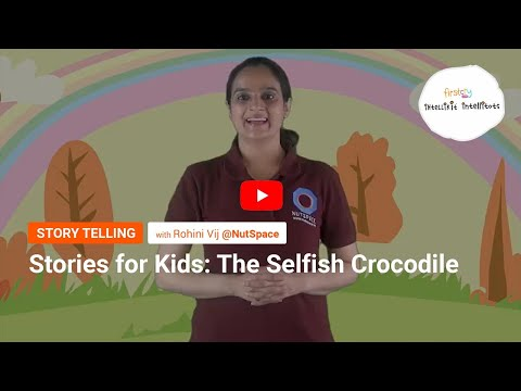 Stories For Kids: The Selfish Crocodile L FirstCry Intelli